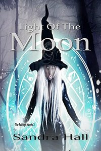 Light of the Moon (The Fairlight Novels Book 2)