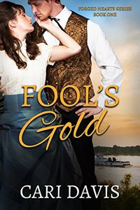 Fool's Gold (Forged Hearts  Book 1)