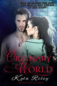 Ordinary World: vampire cursed soulmate destiny