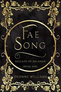 Fae Song (Ballads of Balahar) - Published on Nov, -0001