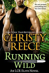 Running Wild: An LCR Elite Novel - Published on Nov, 2016