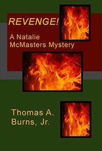 Revenge!: A Natalie McMasters Mystery (Natalie McMasters Mysteries Book 2)
