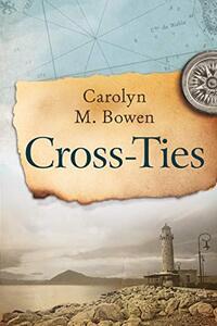 Cross-Ties: A 19th Century Historical Romance