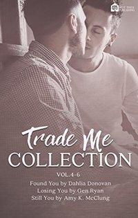 Trade Me: Volume 4-6