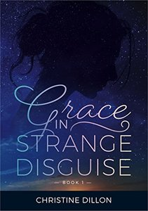 Grace in Strange Disguise - Published on Oct, 2017