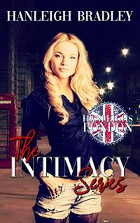 The Intimacy Series Boxset: Hanleigh's London - Published on Jul, 2019