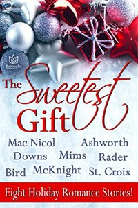The Sweetest Gift - Published on Nov, 2015
