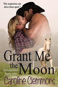 Grant Me The Moon (Texas Caprock Tales Book 2)