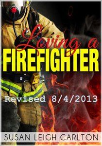 Loving A Firefighter (Loving Series Book 2)