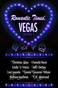 Romantic Times: Vegas - Volume 2 - Published on Apr, 2016