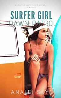 Dawn Patrol (Surfer Girl Book 1)