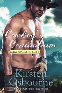 Cowboy's Conundrum (Culpepper Cowboys Book 3) - Published on Mar, 2016