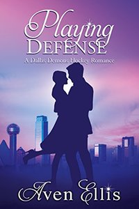 Playing Defense (A Dallas Demons Hockey Romance)