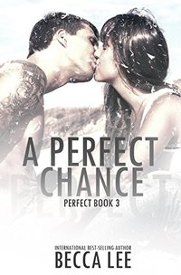 A Perfect Chance - Published on May, 2016