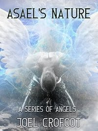 Asael's Nature (A Series of Angels Book 3)