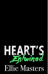 Hearts Entwined: a Sizzling HOT Rock Star Romance (Angel Fire Book 5) - Published on Apr, 2021