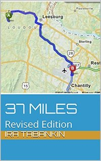 37 Miles: Revised Edition