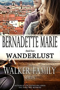 Wanderlust (The Walker Family Series Book 4)