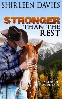Stronger than the Rest (MacLarens of Fire Mountain Book 4) - Published on Jan, 2014