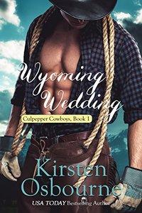 Wyoming Wedding (Culpepper Cowboys Book 1) - Published on Mar, 2016