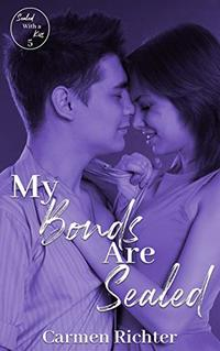My Bonds Are Sealed (Sealed With a Kiss Book 5) - Published on Feb, 2019