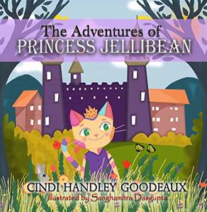 The Adventures of Princess Jellibean - Published on Nov, 2018