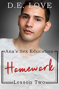 Homework: Ana's Sex Education - Lesson Two - Published on Apr, 2020