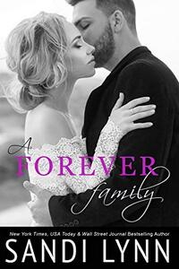 A Forever Family (Forever Trilogy, 6) - Published on Jul, 2015