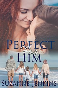 Perfect for Him - Published on Oct, 2015