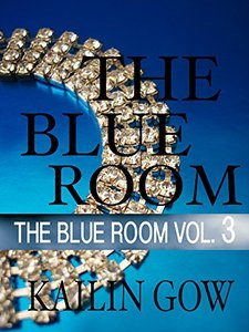 The Blue Room Vol. 3 (The Blue Room Series) - Published on Aug, 2014
