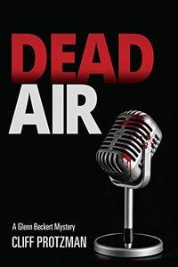 DEAD AIR: A Glenn Beckert Mystery