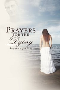 Prayers for the Dying: Pam of Babylon Book #4