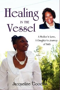 Healing In The Vessel