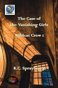 The Case of the Vanishing Girls (Wildcat Crew Book 1)