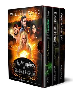 The Vampires of Shadow Hills Series: Book 4-6