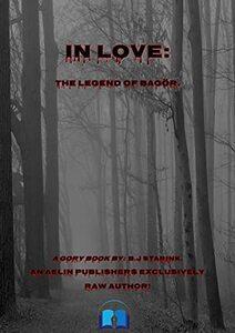 In Love.: The legend of bagör.