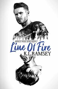Line of Fire (Harvest Ridge Book 2)
