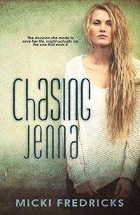 Chasing Jenna