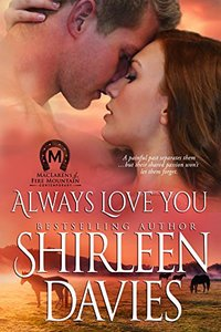Always Love You (MacLarens of Fire Mountain Contemporary series Book 5) - Published on Mar, 2015