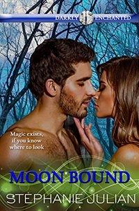 Moon Bound (Darkly Enchanted Book 2)