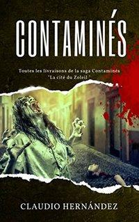 Contaminés (French Edition)