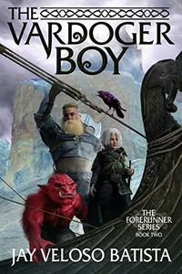 The Vardoger Boy (Forerunner Series Book 2) - Published on Aug, 2020