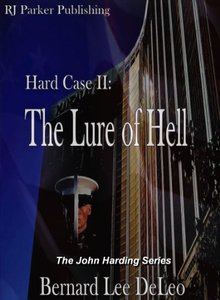 Hard Case 2: The Lure of Hell (John Harding Series) - Published on Jun, 2013