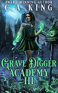 Grave Digger Academy III - Published on May, 2021
