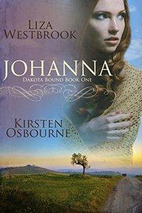 Johanna (Dakota Bound Book 1) - Published on Jul, 2015