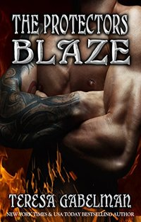 Blaze (The Protectors Series) Book #10