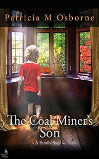 The Coal Miner's Son: A Family Saga (House of Grace Book 2) - Published on Mar, 2020