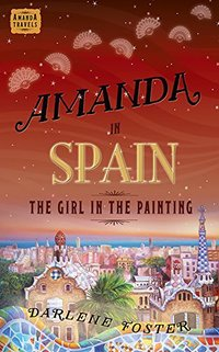 Amanda in Spain: The Girl in the Painting - Published on May, 2011