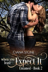 When You Least Expect It (Untamed Book 2)