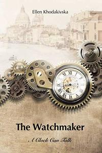 The Watchmaker: A Clock Can Talk